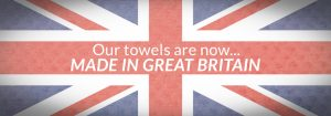 our towels are made in great britain